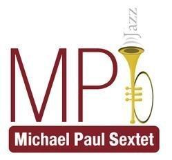 Michael Paul Sextet MP6